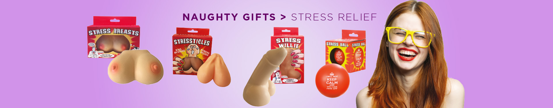 Naughty Gifts > Stress